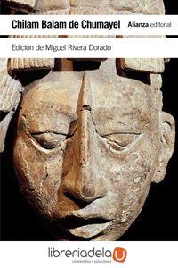 ag-chilam-balam-de-chumayel-libro-maya-de-los-hechos-y-las-profecias-alianza-editorial-9788491046424
