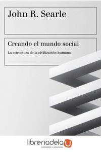 ag-creando-el-mundo-social-la-estructura-de-la-civilizacion-humana-ediciones-paidos-iberica-9788449333552