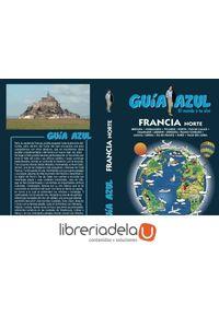 ag-francia-norte-guias-azules-de-espana-sa-9788480236836