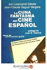 ag-la-cuna-fantasma-del-cine-espanol-cims-9788489643888