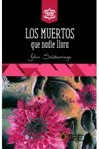 los-muertos-que-nadie-llora-9789587646450-upbo