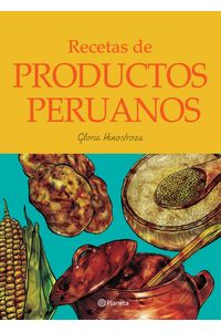 lib-recetas-de-productos-peruanos-grupo-planeta-9786123192419