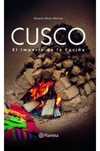 lib-cusco-el-imperio-de-la-cocina-grupo-planeta-9786123193034