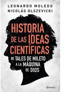 lib-historia-de-las-ideas-cientificas-grupo-planeta-9789504940753