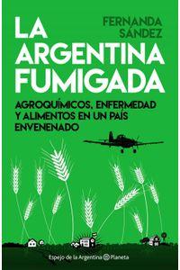 lib-la-argentina-fumigada-grupo-planeta-9789504955658