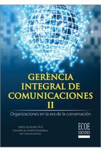 Gerencia-integral-de-comunicaciones-II-9789587716870-ecoe