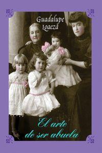 bm-el-arte-de-ser-abuela-editorial-endira-9786078035335