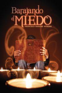 bm-barajando-el-miedo-editorial-endira-9786078035120
