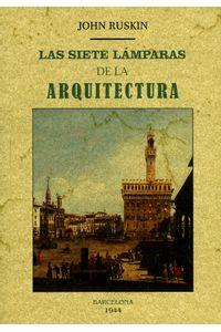 las-siete-lamparas-de-la-arquitectura-9788490015032-edga