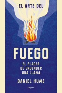 lib-el-arte-del-fuego-penguin-random-house-9788416895830