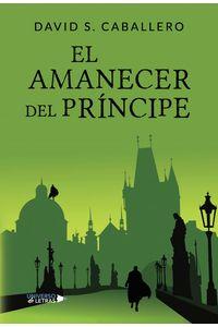 lib-el-amanecer-del-principe-grupo-planeta-9788417570095