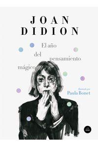 lib-el-ano-del-pensamiento-magico-edicion-ilustrada-penguin-random-house-9788439735960
