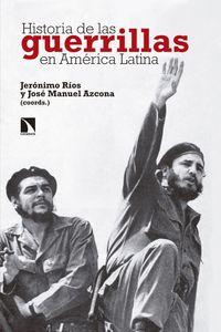 lib-historia-de-las-guerrillas-en-america-latina-otros-editores-9788490976654