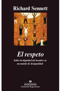 lib-el-respeto-editorial-anagrama-9788433939357