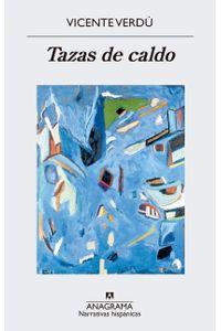 lib-tazas-de-caldo-editorial-anagrama-9788433939265