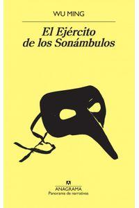 lib-el-ejercito-de-los-sonambulos-editorial-anagrama-9788433938114