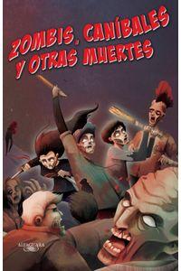 lib-zombis-canibales-y-otras-muertes-zombis-3-penguin-random-house-9786071134240