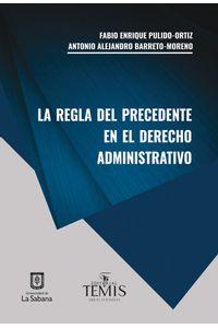 La-regla-del-precedente-9789583512148-usab