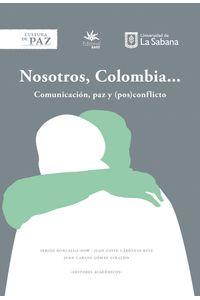 Nostros-Colombia-comunicacion-paz--9789581205158-usab