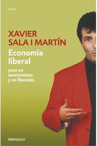 lib-economia-liberal-para-no-economistas-y-no-liberales-penguin-random-house-9788401390326