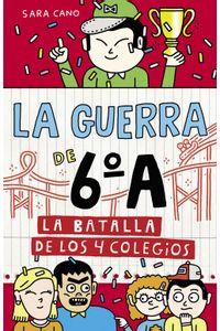 lib-la-batalla-de-los-4-colegios-serie-la-guerra-de-6a-5-penguin-random-house-9788420486499