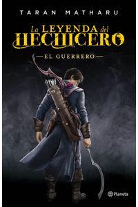 lib-la-leyenda-del-hechicero-el-guerrero-grupo-planeta-9788408162261
