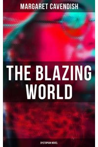 bw-the-blazing-world-dystopian-novel-musaicum-books-9788027248896