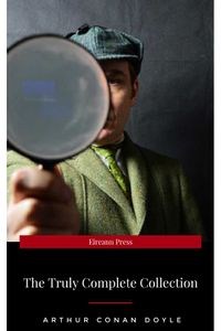 bw-sherlock-holmes-the-truly-complete-collection-the-60-official-stories-the-6-unofficial-stories-flip-9782291010814
