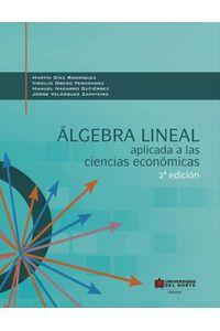 bw-aacutelgebra-lineal-aplicada-a-las-ciencias-econoacutemicas-2ed-u-del-norte-editorial-9789587414547