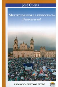 multitudes-por-la-democracia-9789585402300-auro