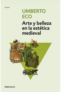lib-arte-y-belleza-en-la-estetica-medieval-penguin-random-house-9788499897776