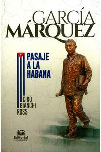 garcia-marquez-pasaje-a-la-habana-9789587461923-umag