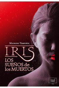 iris-los-suenos-de-los-muertos-9788415854883-prom