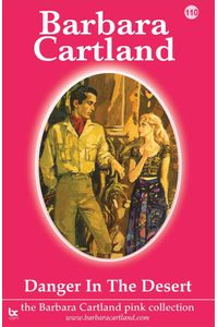 bw-danger-in-the-desert-barbara-cartland-ebooks-ltd-9781782134664