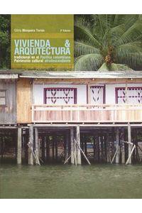 bw-vivienda-y-arquitectura-tradicional-en-el-paciacutefico-colombiano-programa-editorial-universidad-del-valle-9789587654462