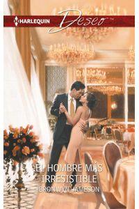 bw-el-hombre-maacutes-irresistible-harlequin-una-divisin-de-harpercollins-ibrica-sa-9788468746920