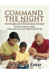 bw-command-the-night-powerful-night-prayers-that-take-charge-of-the-night-bookrix-9783743839014