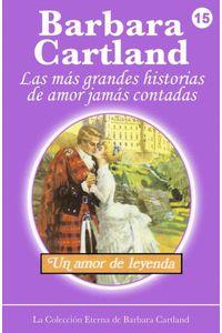 bw-un-amor-de-leyenda-barbara-cartland-ebooks-ltd-9781782132998