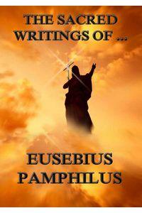 bw-the-sacred-writings-of-eusebius-pamphilus-jazzybee-verlag-9783849621520