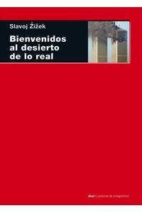 bw-bienvenidos-al-desierto-de-lo-real-ediciones-akal-9788446041849