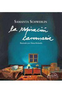 bw-la-respiracioacuten-cavernaria-editorial-pginas-de-espuma-9788483936061