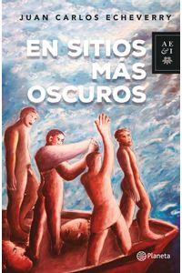 en-sitios-mas-oscuros_juan-carlos-echeverry-9789584278333-plan