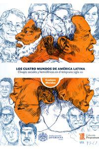 LOS-CUATRO-MUNDOS-DE-AMERICA-LATINA-9789587813753-UPUJ