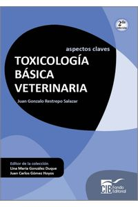 ASPECTOS-CLAVES-TOXICOLOGIA-BASICA-VETERINARIA-978-958-8843-55-1-ECOE