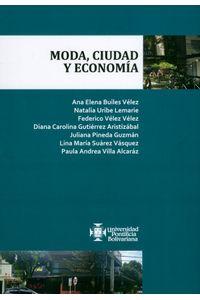 MODA-CIUDAD-Y-ECONOMIA-9789587646344-upbo