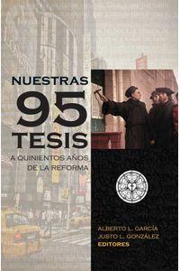 bw-nuestras-95-tesis-a-quinientos-antildeos-de-la-reforma-bestsellers-media-9781945339042