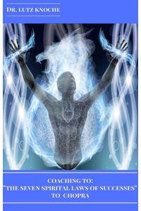 bw-coaching-to-quotthe-seven-spiritual-laws-of-successquot-to-chopra-der-stress-und-erfolgscoach-9783961898381