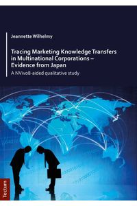 bw-tracing-marketing-knowledge-transfers-in-multinational-corporations-evidence-from-japan-tectum-wissenschaftsverlag-9783828857810