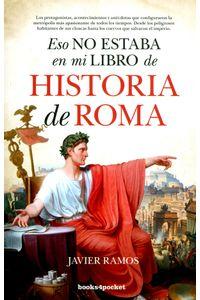 eso-no-estaba-en-mi-libro-de-historia-de-roma-9788416622351-urno