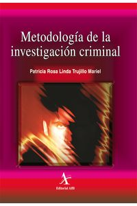 bm-metodologia-de-la-investigacion-criminal-editorial-alfil-9789687620367